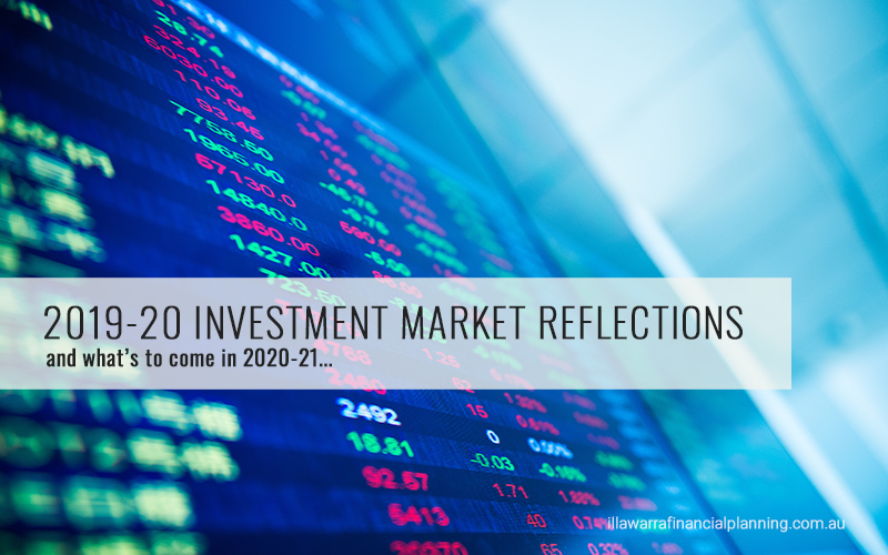 2019-20 Reflections of the Investment Market