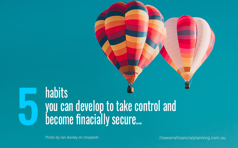 5 habits to become financially secure