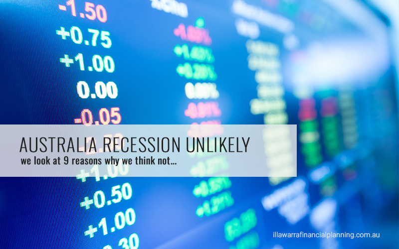Will Australia go into a recession? heres 9 reasons why not.