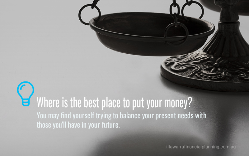 Where is the best place to put your money?